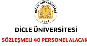 Dicle Üniversitesi sözleşmeli 40 personel alacak